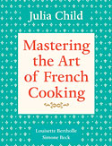 Mastering the Art of French Cooking Vol. 1 by Julia Child