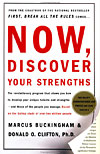 'Now, Discover Your Strengths' by Marcus Buckingham