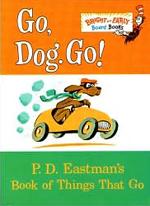 'Go, Dog, Go!' by P.D. Eastman