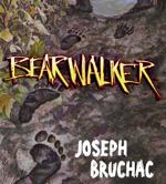 Bearwalker by Joseph Bruchac