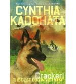 Cracker: The Best Dog in Vietnam by Cynthia Kadohata