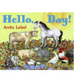 Hello, Day by Anita Lobel