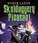 Skulduggery Pleasant by Derek Landy; illustrated by Tom Percival