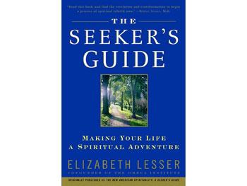 The Seeker's Guide by Elizabeth Lesser
