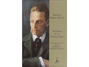 Letters to a Young Poet by Rainer Marie Rilke