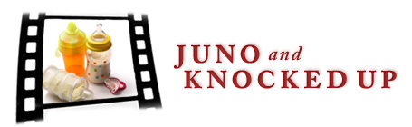 Juno and Knocked Up