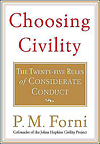 Choosing Civility by Dr. P.M. Forni