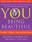 YOU: Being Beautiful by Dr. Oz and Dr. Michael Roizen