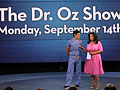 Tune into The Dr. Oz Show.
