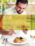 Tal Ronnen's book The Conscious Cook