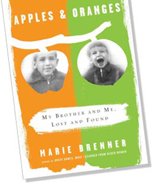 Apples & Oranges: My Brother and Me, Lost and Found