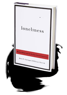 Loneliness: Human Nature and the Need for Social Connection book