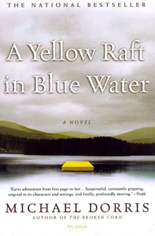 'A Yellow Raft in Blue Water'