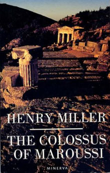 The Colossus of Maroussi by Henry Miller