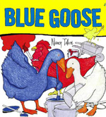 Blue Goose by Nancy Tafuri