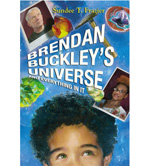 Brendan Buckley???s Universe and Everything in It by Sundee T. Frazier