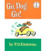 Go, Dog, Go! by P.D. Eastman