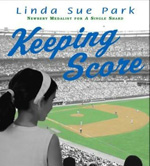 Keeping Score by Linda Sue Park