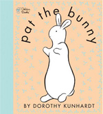 Pat the Bunny by Dorothy Kunhardt