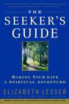'The Seeker's Guide' by Elizabeth Lesser