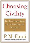 Choosing Civility by Dr. P.M. Forni