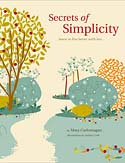 Secrets of Simplicity by Mary Carlomango