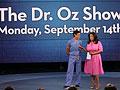 Tune into The Dr. Oz Show.