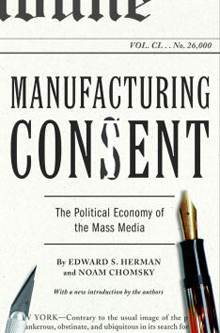 'Manufacturing Consent: The Political Economy of the Mass Media'